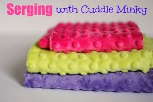 How to serge with minky fabric