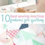 10-best-sewing-machine-features-for-quilting