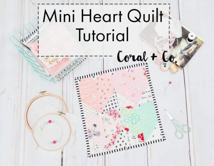 Free Heart Quilt Pattern - Easy Mini Heart Block Quilt Tutorial