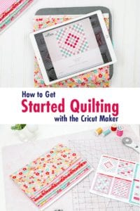 how-to-get-started-quilting-with-the-cricut-maker