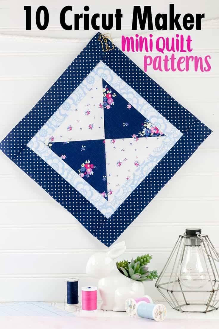 10-mini-quilt-patterns-cricut-maker